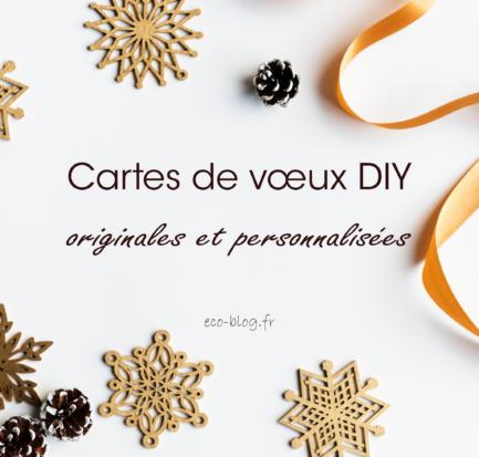Cartes de vœux DIY, originales et personnalisées